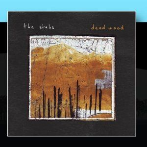 Dead Wood by The Stabs