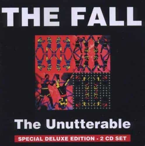 The Unutterable Plus by The Fall