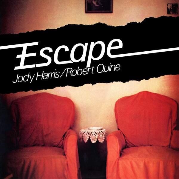Escape by Jody Harris / Robert Quine