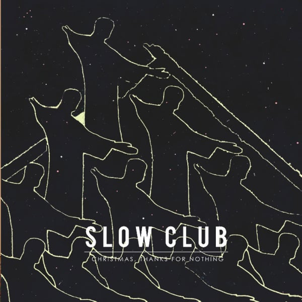 Christmas, Thanks For Nothing EP by Slow Club