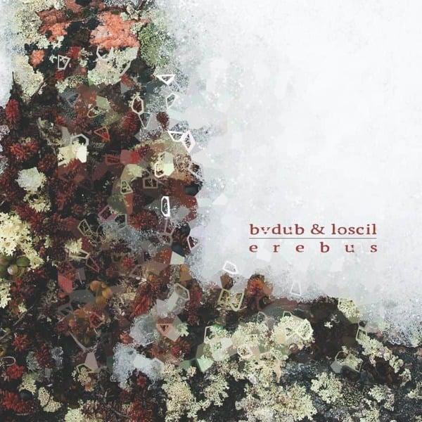 Erebus by Bvdub & Loscil