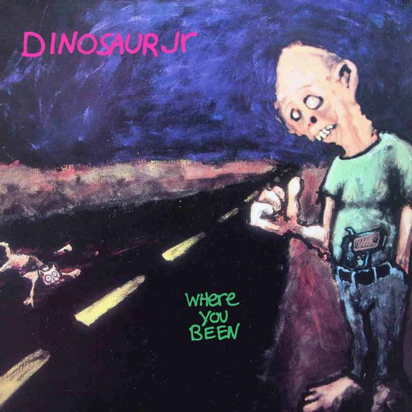 Where You Been (Deluxe Expanded Edition) by Dinosaur Jr.