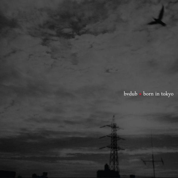 Born In Tokyo by bvdub
