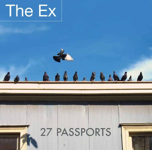 27 Passports by The Ex