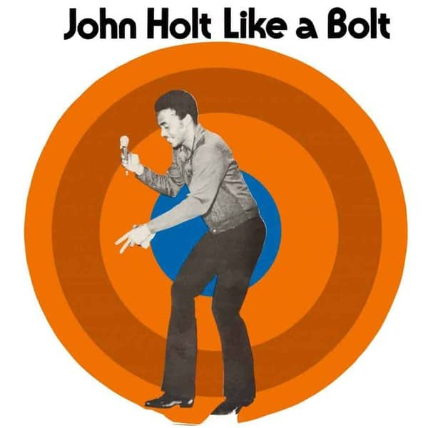 Like a Bolt by John Holt