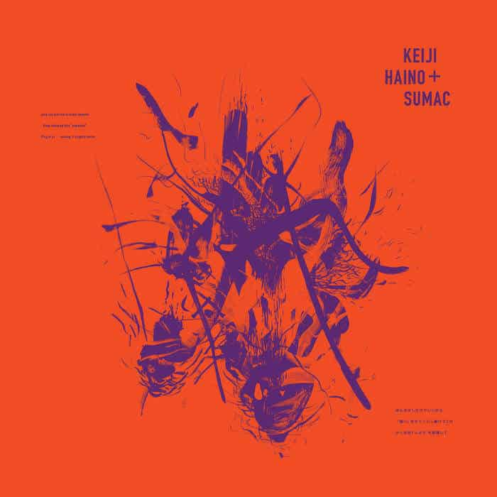 """Even for just the briefest moment / Keep charging this """"expiation"""" / Plug in to making it slightly better by Keiji Haino + SUMAC"""