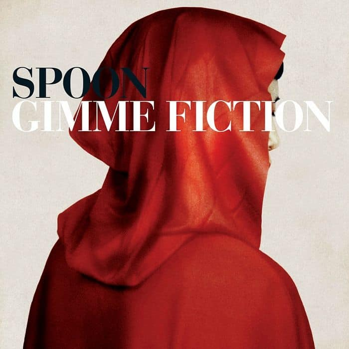 Gimme Fiction (Deluxe) by Spoon