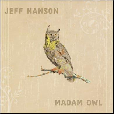 Madam Owl by Jeff Hanson