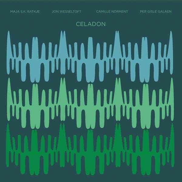 Celadon by Maja S.K. Ratkje / Jon Wesseltoft / Camille Norment / Per Gisle Galaen