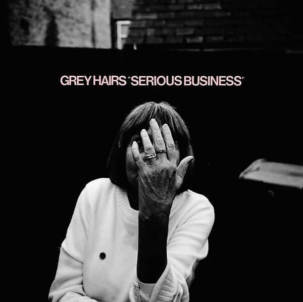 Serious Business by Grey Hairs