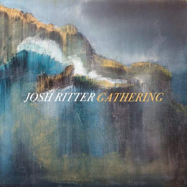 Gathering by Josh Ritter