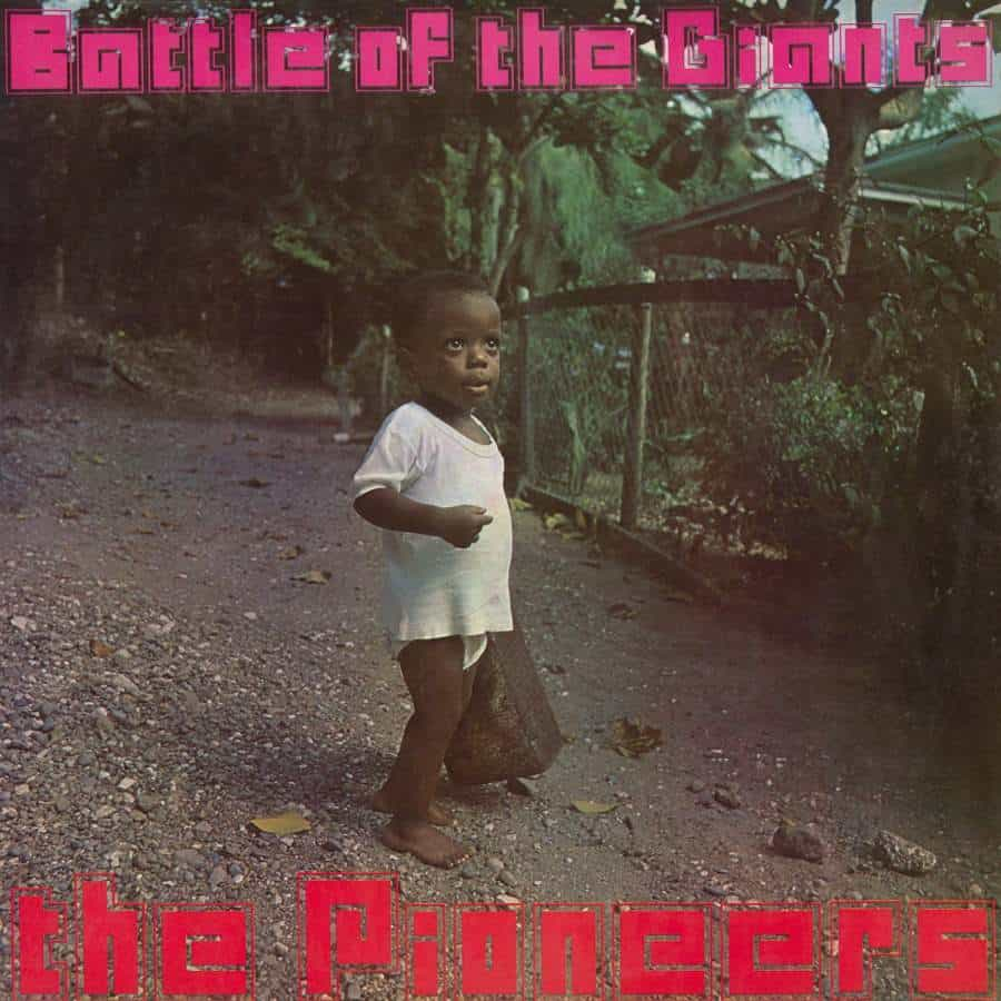 Battle Of The Giants by The Pioneers