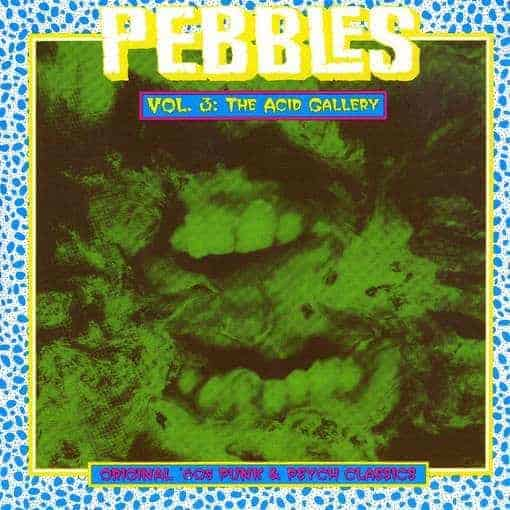 Pebbles Vol. 3 The Acid Gallery by Various