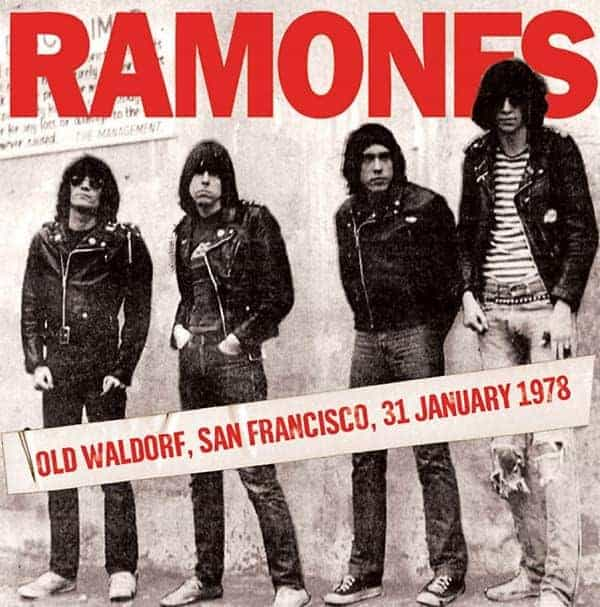 Old Waldorf, San Francisco 31st January 1978 by The Ramones