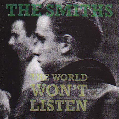 The World Won't Listen by The Smiths