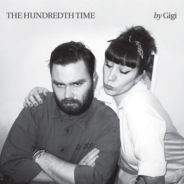 The Hundredth Time / Some Second Best by Gigi