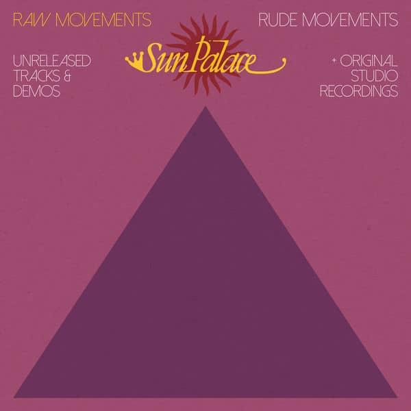 Raw Movements / Rude Movements by Sun Palace