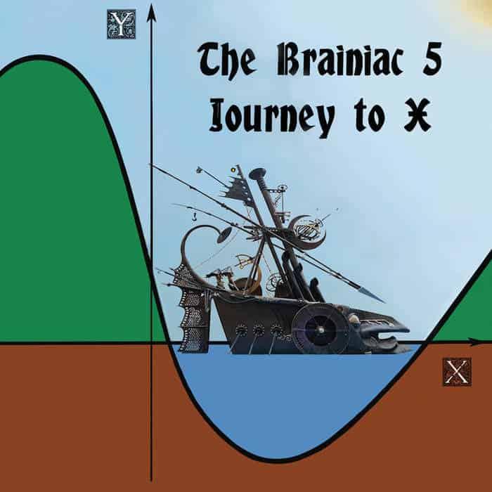 Journey To X by The Brainiac 5