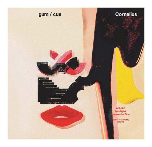 Gum by Cornelius