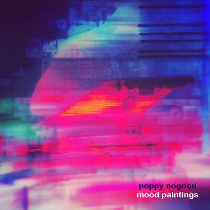 Mood Paintings by Poppy Nogood