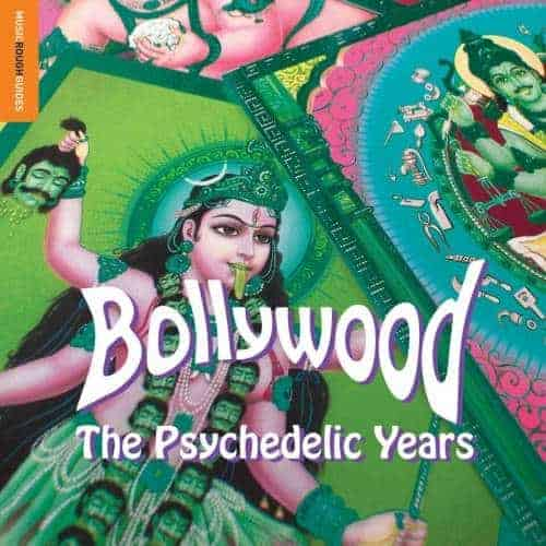 Rough Guide to Bollywood: The Psychedelic Years by Various