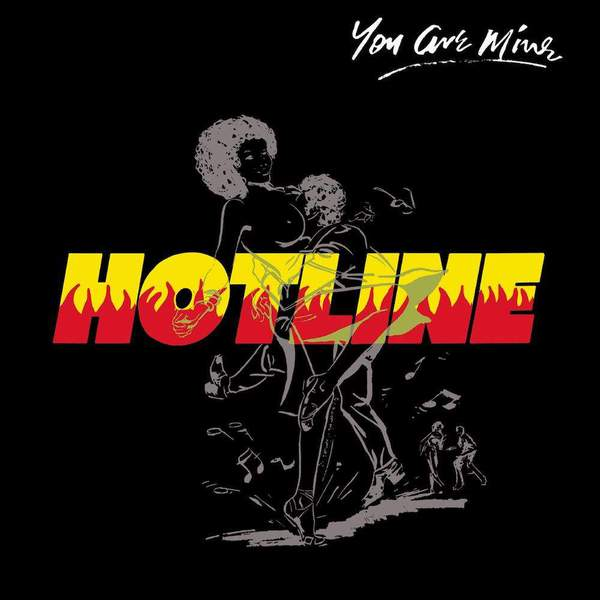 You Are Mine by Hotline