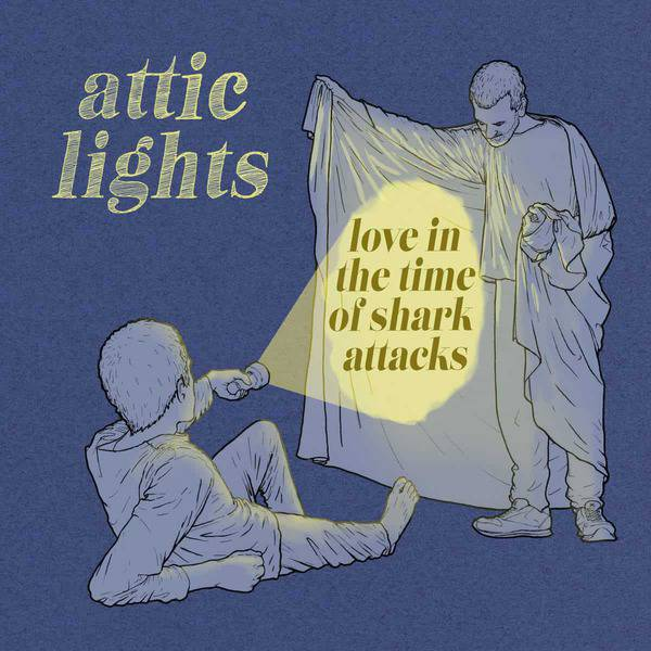 Love In The Time Of Shark Attacks by Attic Lights