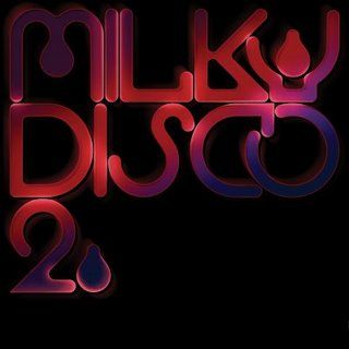 Milky Disco 2... Let's Go Freak Out! by Various