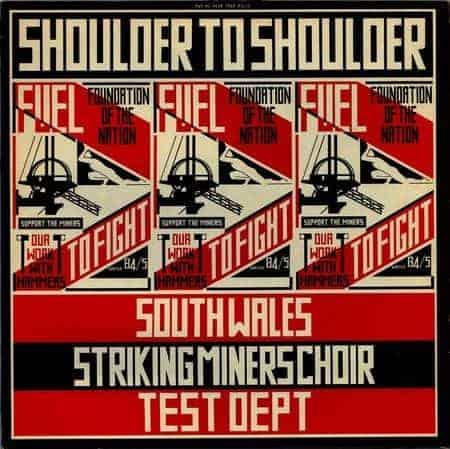 Shoulder To Shoulder by Test Dept.