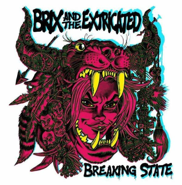 Breaking State by Brix & The Extricated