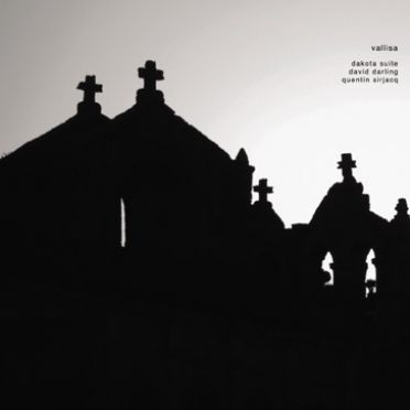Vallisa by Dakota Suite, David Darling & Quentin Sirjacq