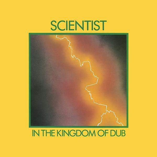 In The Kingdom Of Dub by Scientist