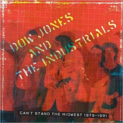 Can't Stand The Midwest 1979-1981 by Dow Jones and The Industrials