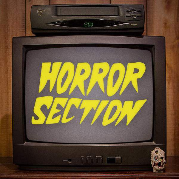 Horror Section by Horror Section