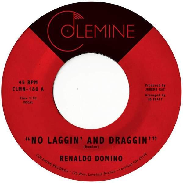 No Laggin' and Draggin' by Renaldo Domino
