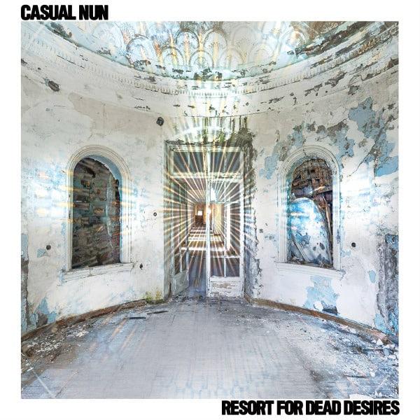 Resort For Dead Desires by Casual Nun