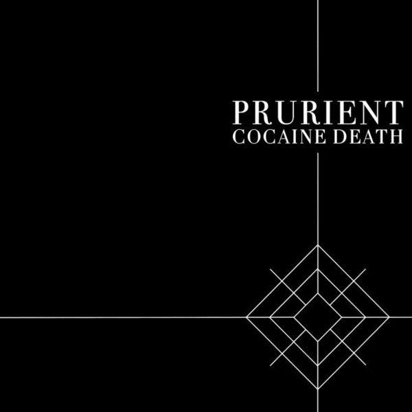 Cocaine Death by Prurient