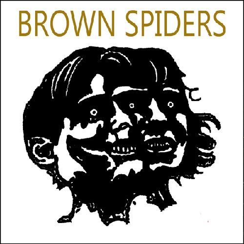 It's Something To Do by Brown Spiders