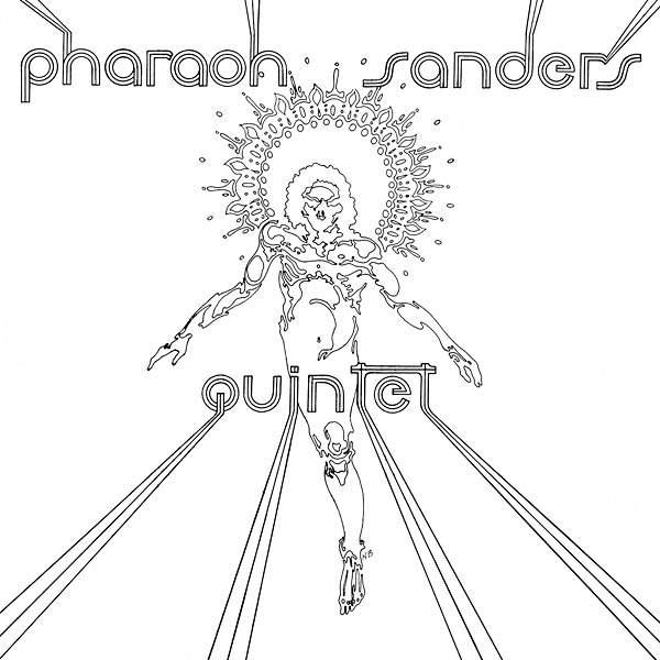 Pharaoh Sanders Quintet by Pharoah Sanders
