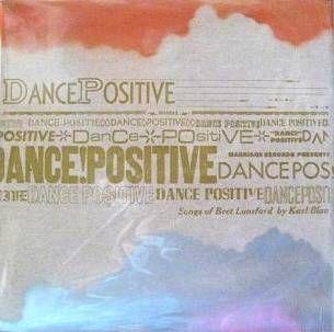 Dance Positive by Karl Blau