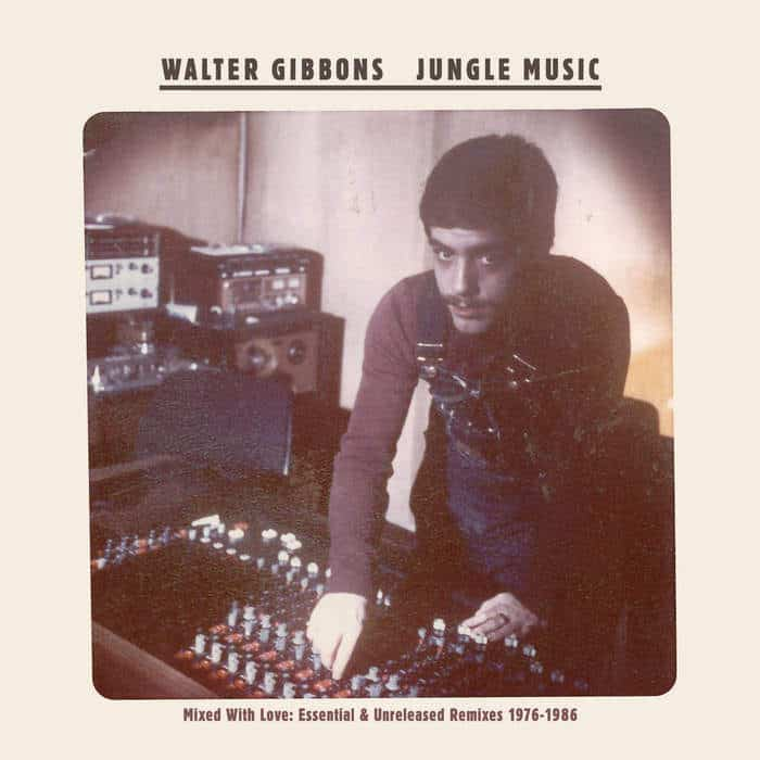 Jungle Music by Walter Gibbons