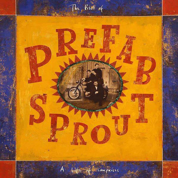 A Life Of Surprises: The Best Of by Prefab Sprout