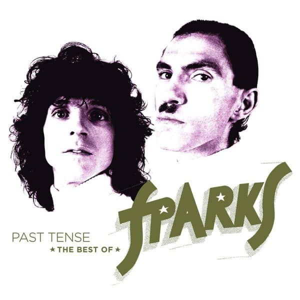 Past Tense - The Best of Sparks by Sparks