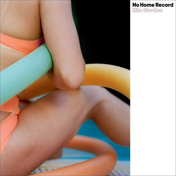 No Home Record - Kim Gordon