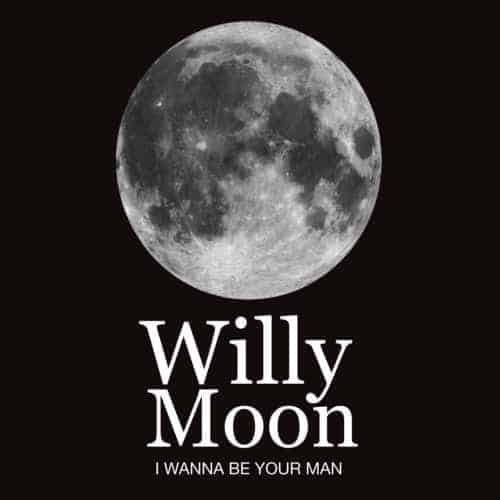 I Wanna Be Your Man by Willy Moon