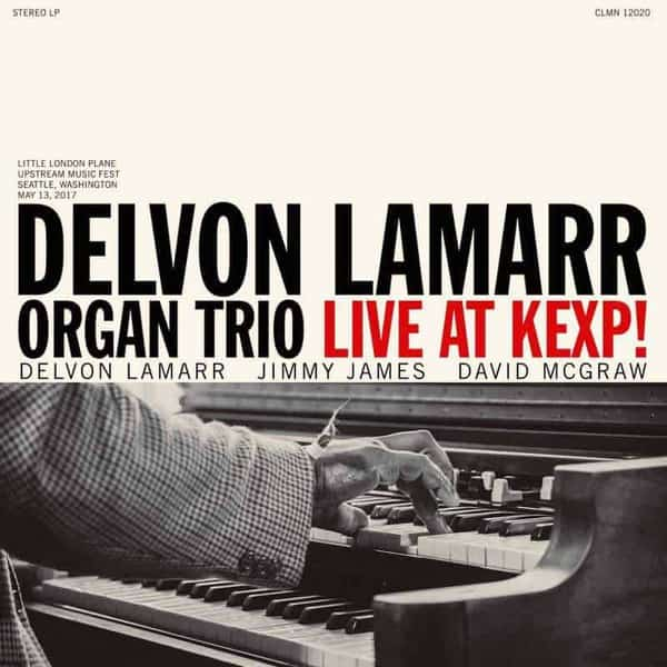 Live At KEXP! by Delvon Lamarr Organ Trio