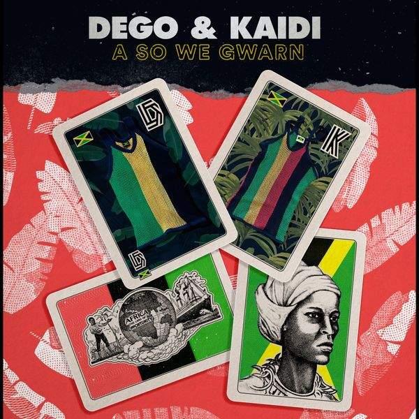 A So We Gwarn by Dego & Kaidi