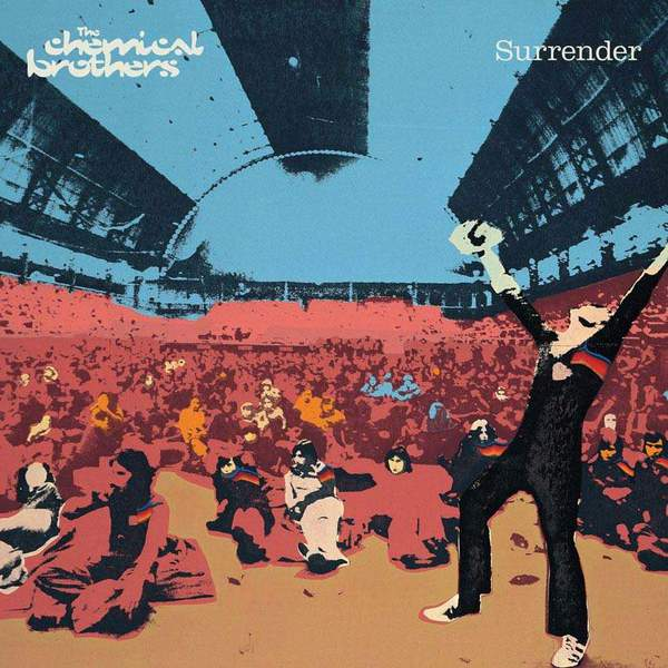 Surrender (20th Anniversary Expanded Edition) by The Chemical Brothers