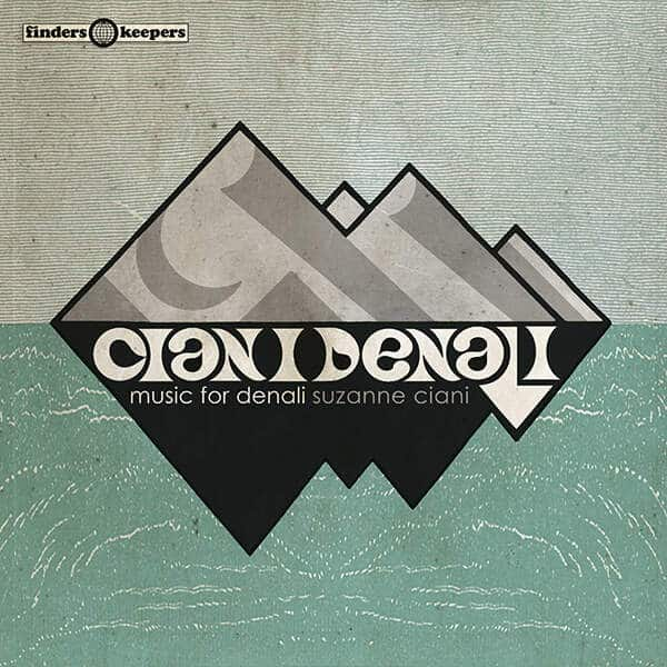 Music For Denali by Suzanne Ciani