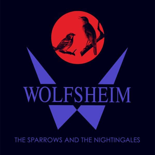The Sparrow And The Nightingales by Wolfsheim